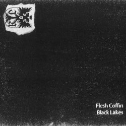 Flesh Coffin - Black Lakes